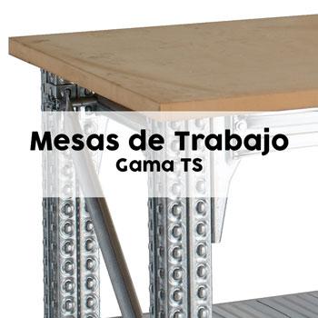 Mesas de trabajo - Gama TS