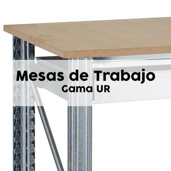 Mesas de trabajo - Gama UR